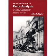 An Introduction to Error Analysis: The Study of Uncertainties in Physical Measurements by Taylor, John R., 9780935702750