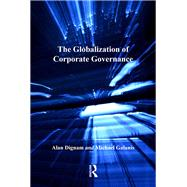 The Globalization of Corporate Governance by Dignam,Alan, 9781138272750