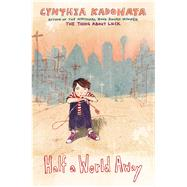 Half a World Away by Kadohata, Cynthia, 9781442412750