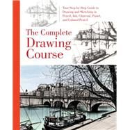The Complete Drawing Course by Poxon, David, 9780785832751