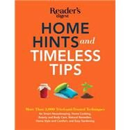 Home Hints and Timeless Tips by Reader's Digest, 9781621452751