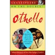 Shakespeare on the Double! Othello by Shakespeare, William; Snodgrass, Mary Ellen, 9780470212752