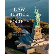 Law, Justice, and Society A Sociolegal Introduction by Walsh, Anthony; Hemmens, Craig, 9780190272753