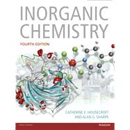 Inorganic Chemistry by Housecroft, Catherine; Sharpe, Alan G., 9780273742753