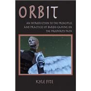Orbit by Fite, Kyle, 9780895562753