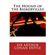 The Hound of the Baskervilles by Doyle, Arthur Conan, Sir, 9781503312753