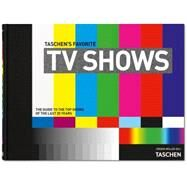 Taschen's Favorite TV Shows: The Top Shows of the Last 25 Years by Müller, Jürgen, 9783836542753