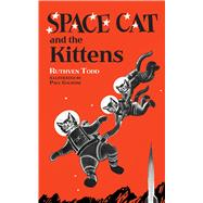 Space Cat and the Kittens by Todd, Ruthven; Galdone, Paul, 9780486822754