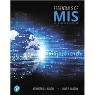 Essentials of MIS by Laudon, Kenneth C.; Laudon, Jane, 9780134802756