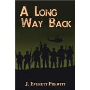 A Long Way Back by Prewitt, J. Everett, 9780976192756