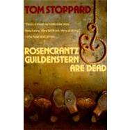 Rosencrantz and Guildenstern Are Dead by Stoppard, Tom, 9780802132758