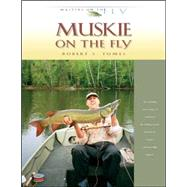 Muskie on the Fly by Unknown, 9780974642758