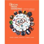 Social Media Marketing A Strategic Approach by Barker, Melissa; Barker, Donald I.; Bormann, Nicholas F.; Zahay, Debra, 9781305502758