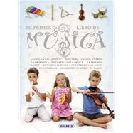 Mi primer libro de m£sica / My first music book by Susaeta Publishing, Inc., 9788467722758
