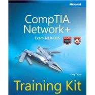 CompTIA Network+ Training Kit (Exam N10-005) by Zacker, Craig, 9780735662759