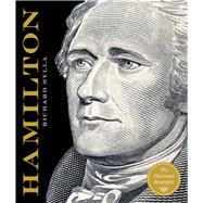 Alexander Hamilton The Illustrated Biography
