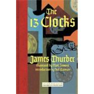 The 13 Clocks by THURBER, JAMESSIMONT, MARC, 9781590172759