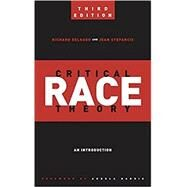 Critical Race Theory by Delgado, Richard; Stefancic, Jean; Harris, Angela, 9781479802760