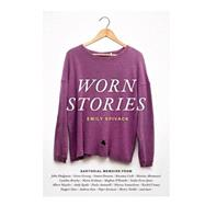 Worn Stories by Spivack, Emily, 9781616892760