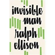 Invisible Man by ELLISON, RALPH, 9780679732761