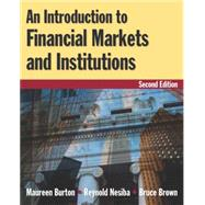 An Introduction to Financial Markets and Institutions by Burton,Maureen, 9780765622761