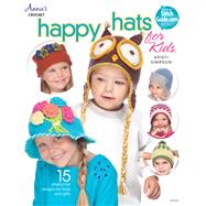Happy Hats for Kids by Simpson, Kristi, 9781590122761