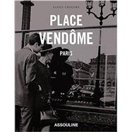 Place Vendome by Gregory, Alexis, 9781614282761