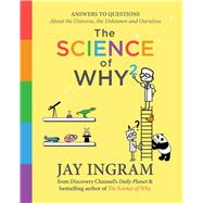 The Science of Why2 by Ingram, Jay, 9781501172762