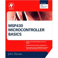 Msp430 Microcontroller Basics by Davies, 9780750682763