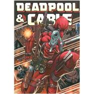 Deadpool & Cable Omnibus by Nicieza, Fabian; Slott, Dan; Brown, Reilly; Brooks, Mark; Zircher, Patrick, 9780785192763
