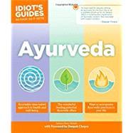 Idiot's Guides Ayurveda by Ketabi, Sahara Rose; Chopra, Deepak, 9781465462763