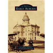 Early Auburn by Sommers, Art; Knox, John; Mcdonald-loomis, April, 9781467132763