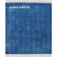 Agnes Martin by Morris, Frances; Bell, Tiffany; Ackermann, Marion (CON); Barker, Rachel (CON); Baas, Jacquelynn (CON), 9781938922763