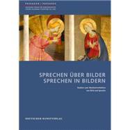 """Sprechen šber Bilder Sprechen in Bildern: Studien Zum Wechselverh""""ltnis Von Bild Und Sprache by Bader, Lena; Didi-Huberman, Georges; Grave, Johannes, 9783422072763"""