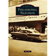 Philadelphia Television by Shull, Bill, 9781467122764
