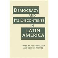 Democracy and Its Discontents in Latin America by Foweraker, Joe, 9781626372764