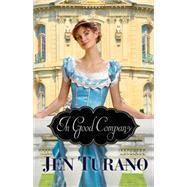 In Good Company by Turano, Jen, 9780764212765