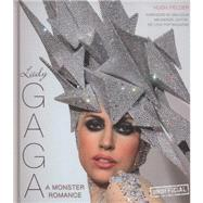 Lady Gaga: A Monster Romance by Fielder, Hugh; MacKenzie, Malcolm, 9780857752765