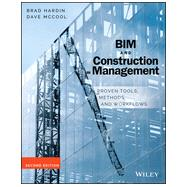 Bim and Construction Management: Proven Tools, Methods, and Workflows by Hardin, Brad; Mccool, Dave, 9781118942765