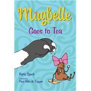 Maybelle Goes to Tea by Speck, Katie; R�tz de Tagyos, Paul, 9781250062765