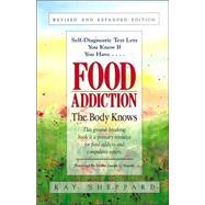 Food Addiction: The Body Knows at Biggerbooks.com