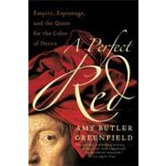 A Perfect Red by Greenfield, Amy Butler, 9780060522766
