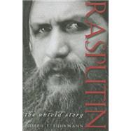 Rasputin : The Untold Story by Fuhrmann, Joseph T., 9781118172766