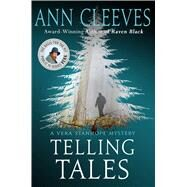 Telling Tales A Vera Stanhope Mystery by Cleeves, Ann, 9781250122766