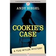 Cookie's Case by Siegel, Andy, 9781497662766