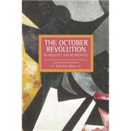 The October Revolution in Prospect and Retrospect: