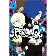 Persona Q: Shadow of the Labyrinth Side: P3 Volume 2 by TOBITA, SOATLUS, 9781632362766