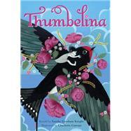 Thumbelina by Gresham, Xanthe; Gastaut, Charlotte, 9781782852766