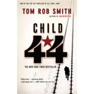Child 44 by Smith, Tom Rob, 9780446572767