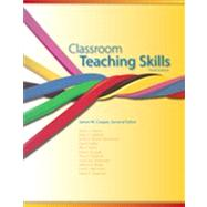 Classroom Teaching Skills by Cooper, 9781133602767